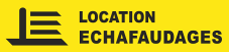 Location echafaudages